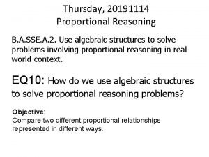 Thursday 20191114 Proportional Reasoning B A SSE A