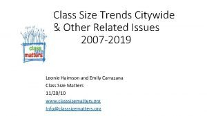 Class Size Trends Citywide Other Related Issues 2007