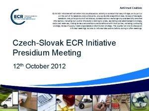 Antitrust Caution CZSK ECR Initiative will not enter