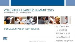 VOLUNTEER LEADERS SUMMIT 2015 NOVEMBER 19 21 2015