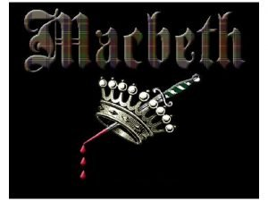 Macbeth The Tragedy of Macbeth Important concepts you
