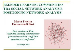 BLENDED LEARNING COMMUNITIES TRA SOCIAL NETWORK ANALYSIS E