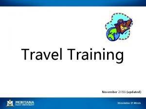 Travel Training November 2019 updated Prior to Travel