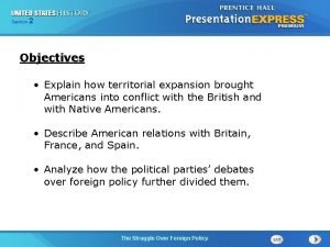 225 Section Chapter Section 1 Objectives Explain how