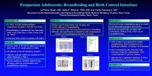 Postpartum Adolescents Breastfeeding and Birth Control Intentions La