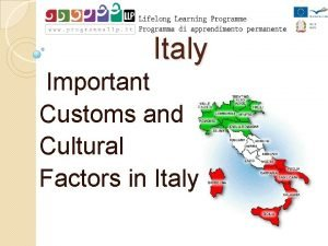 Italy Important Customs and Cultural Factors in Italy