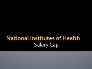 National Institutes of Health Salary Cap Salary Cap