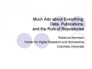 Much Ado about Everything Data Publications and the