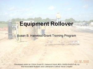 Equipment Rollover Susan B Harwood Grant Training Program