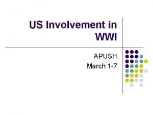 US Involvement in WWI APUSH March 1 7