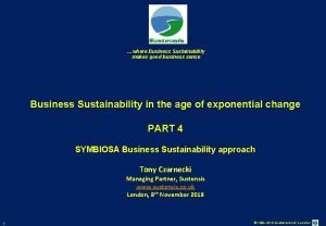 where Business Sustainability makes good business sense Business