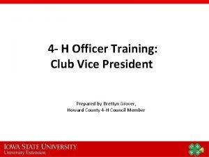 4 H Officer Training Club Vice President Prepared