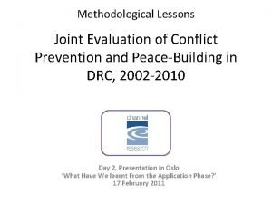 Methodological Lessons Joint Evaluation of Conflict Prevention and