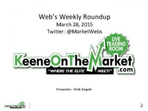 Webs Weekly Roundup March 28 2015 Twitter Market
