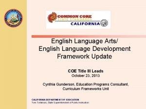 English Language Arts English Language Development Framework Update