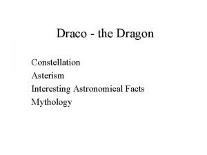 Draco the Dragon Constellation Asterism Interesting Astronomical Facts