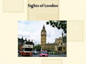 Sights of London Plan What is London Map
