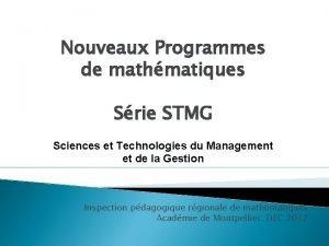Nouveaux Programmes de mathmatiques Srie STMG Sciences et