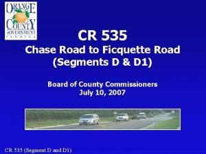CR 535 Chase Road to Ficquette Road Segments