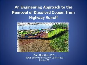 An Engineering Approach to the Removal of Dissolved