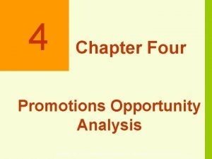 4 Chapter Four Promotions Opportunity Analysis Copyright 2010