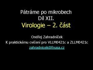 Ptrme po mikrobech Dl XII Virologie 2 st
