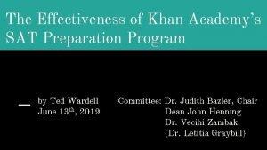 The Effectiveness of Khan Academys SAT Preparation Program