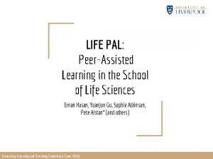 LIFE PAL PeerAssisted Learning in the School of