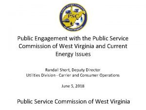 Public Engagement with the Public Service Commission of