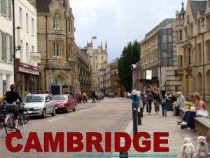 http www authorstream comPresentationsandamichaela1321366 cambridge 2 Cambridge University