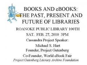 BOOKS AND e BOOKS THE PAST PRESENT AND