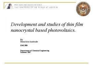 Development and studies of thin film nanocrystal based