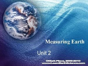 Measuring Earth Unit 2 Earths Spheres Information regarding
