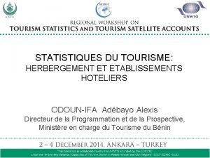 STATISTIQUES DU TOURISME STATISTIQUES DU TOURISME HERBERGEMENT ET