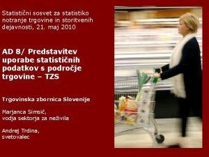 Statistini sosvet za statistiko notranje trgovine in storitvenih