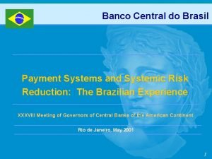 Banco Central do Brasil Payment Systems and Systemic