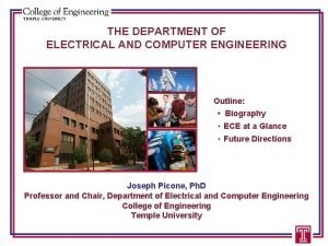 THE DEPARTMENT OF ELECTRICAL AND COMPUTER ENGINEERING Outline