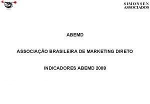 ABEMD ASSOCIAO BRASILEIRA DE MARKETING DIRETO INDICADORES ABEMD