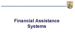 Financial Assistance Systems WSFR Reports User Guides User