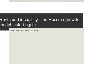 Rents and instability the Russian growth model tested