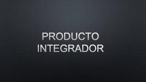 PRODUCTO INTEGRADOR Hardware Interno y externo Mapa Mental