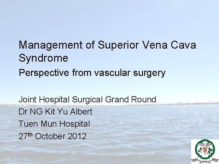 Management of Superior Vena Cava Syndrome Perspective from