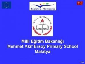 Milli Eitim Bakanl Mehmet Akif Ersoy Primary School