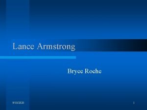 Lance Armstrong Bryce Roche 9182020 1 Lance the