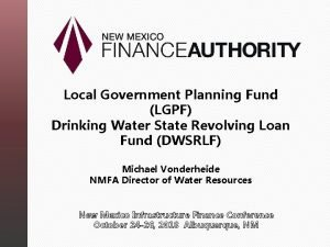 Local Government Planning Fund LGPF Drinking Water State
