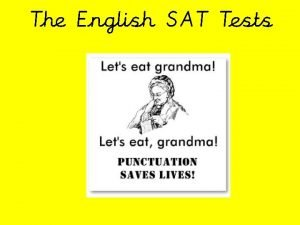 The English SAT Tests The Tests Week commencing