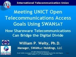International Telecommunication Union Meeting UNICT Open Telecommunications Access