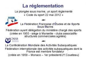La rglementation La plonge sous marine un sport