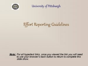 University of Pittsburgh Effort Reporting Guidelines Note For