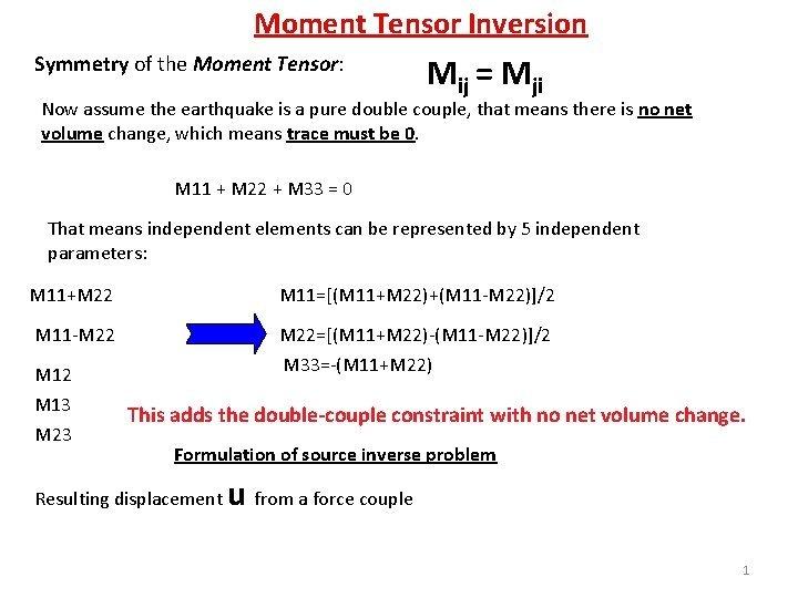 Moment Tensor Inversion Symmetry of the Moment Tensor